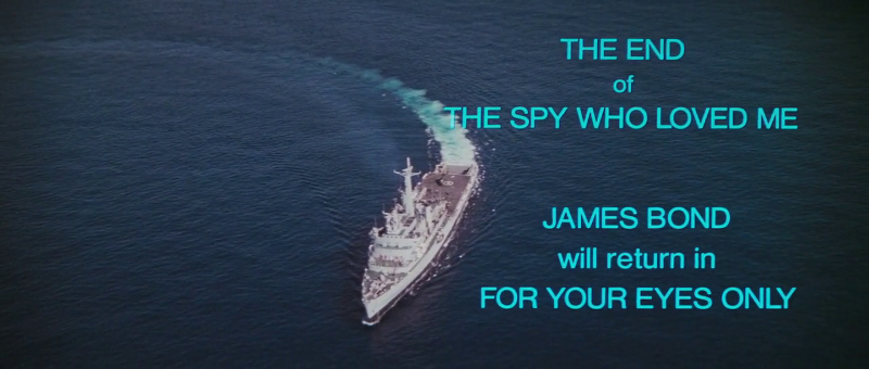 The end credits of The Spy Who Loved Me says that For Your Eyes Only is the next movie