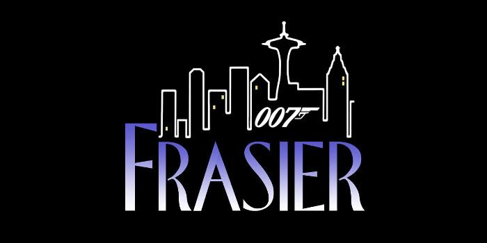 Frasier & 007
