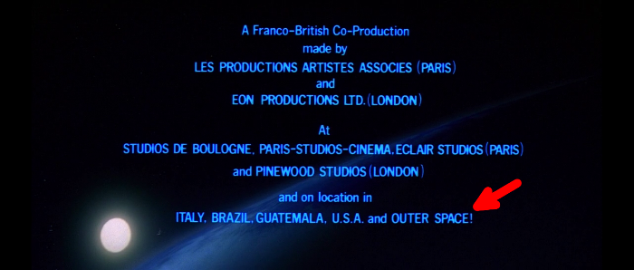 The beginning of the end credits for Moonraker references an out-of-this-world filming location!