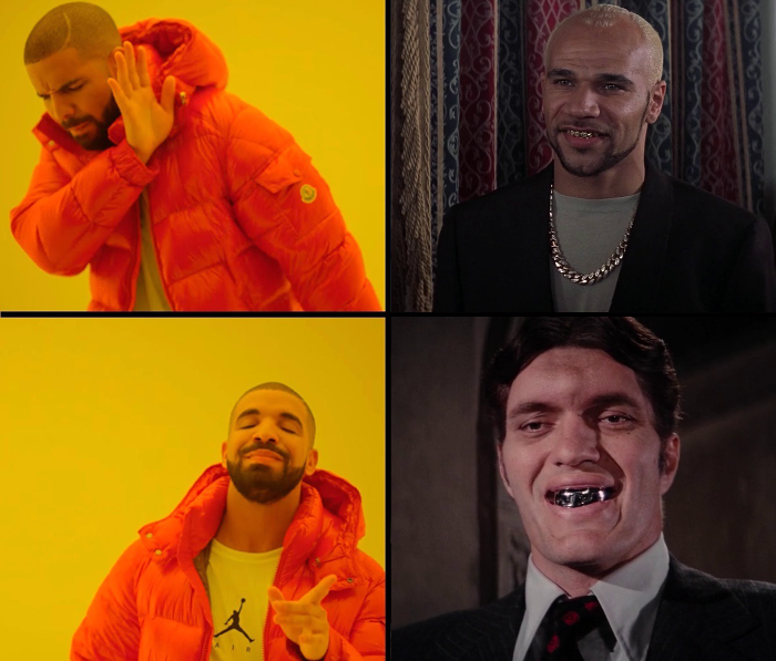 Drake disapproves of Mr. Bullion's (Goldie) gold teeth in The World Is Not Enough (1999), but approves of Jaws' (Richard Kiel) silver teeth in The Spy Who Loved Me (1977)